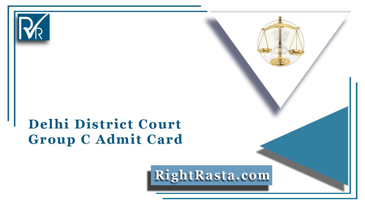 Delhi District Court Group C Admit Card
