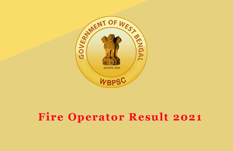 Fire Operator Result 2021