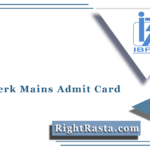 IBPS Clerk Mains Admit Card 2021 (Out) | Download Office Assistant Hall Ticket