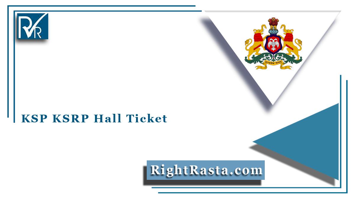 KSP KSRP Hall Ticket