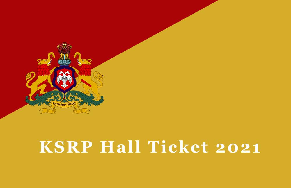 KSRP Hall Ticket 2021