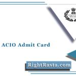 MHA IB ACIO Admit Card 2021 (Out) | Download Intelligence Bureau Hall Ticket