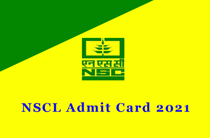 NSCL Admit Card 2021