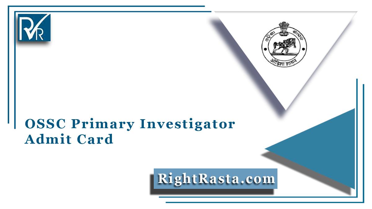 OSSC Primary Investigator Admit Card