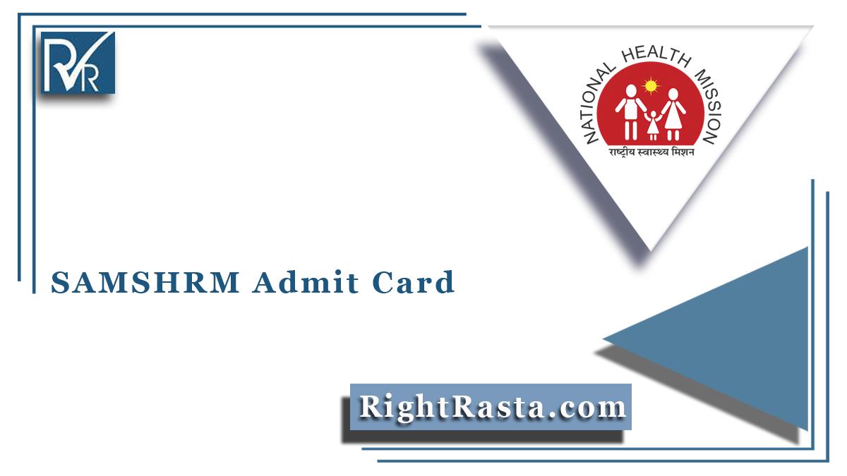 SAMSHRM Admit Card