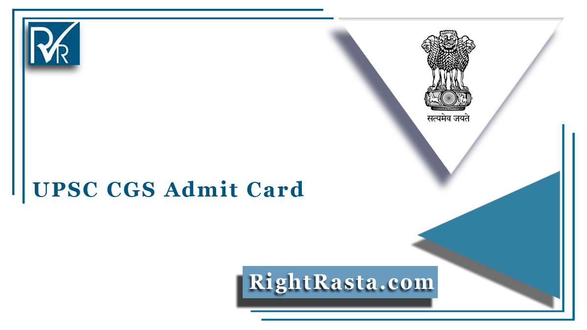 UPSC CGS Admit Card