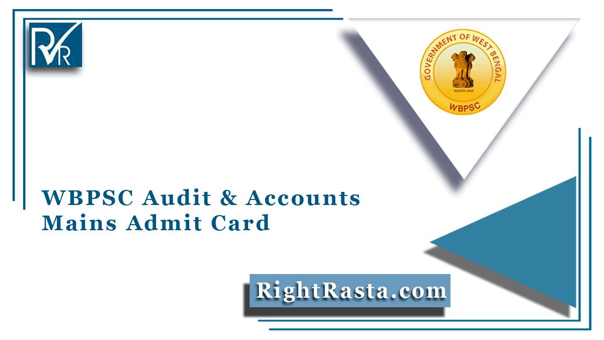WBPSC Audit & Accounts Mains Admit Card