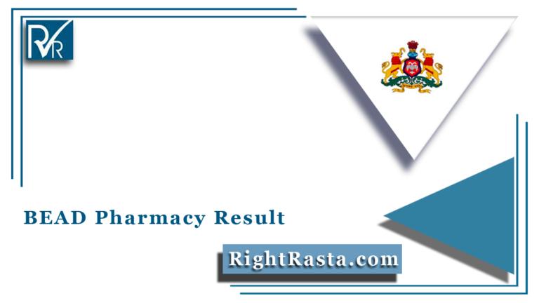 BEAD Pharmacy Result 2021 (Out) | Karnataka D.Pharm 1st ...